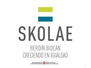 SKOLAE Berdin Bidean Creciendo en Iguadad_Portal